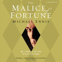 Malice of Fortune - Michael Ennis - audiobook