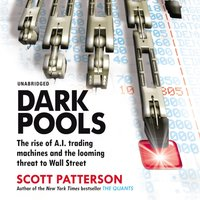 Dark Pools - Scott Patterson - audiobook