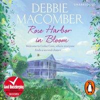 Rose Harbor in Bloom - Debbie Macomber - audiobook