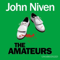 Amateurs - John Niven - audiobook