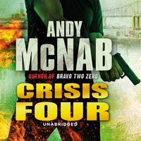 Crisis Four - Andy McNab - audiobook