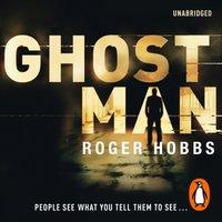 Ghostman - Roger Hobbs - audiobook