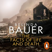 Facts of Life and Death - Belinda Bauer - audiobook