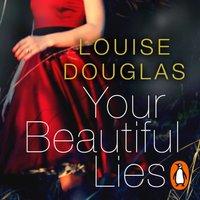Your Beautiful Lies - Louise Douglas - audiobook