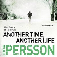 Another Time, Another Life - Leif G W Persson - audiobook