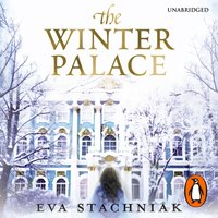 Winter Palace (A novel of the young Catherine the Great) - Eva Stachniak - audiobook