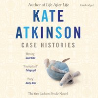Case Histories - Kate Atkinson - audiobook