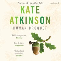 Human Croquet - Kate Atkinson - audiobook