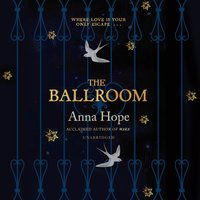 Ballroom - Anna Hope - audiobook