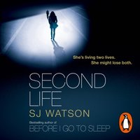 Second Life - S J Watson - audiobook