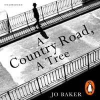 Country Road, A Tree - Jo Baker - audiobook
