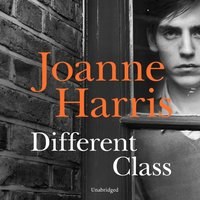 Different Class - Joanne Harris - audiobook