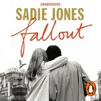 Fallout - Sadie Jones - audiobook