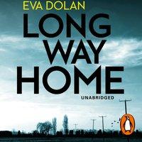Long Way Home - Eva Dolan - audiobook
