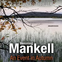 Event in Autumn - Henning Mankell - audiobook