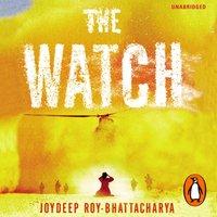 Watch - Joydeep Roy-Bhattacharya - audiobook