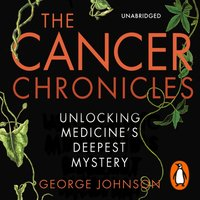 Cancer Chronicles - George Johnson - audiobook