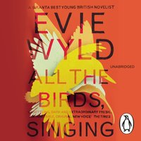 All the Birds, Singing - Evie Wyld - audiobook