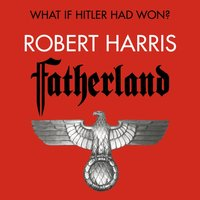 Fatherland - Robert Harris - audiobook