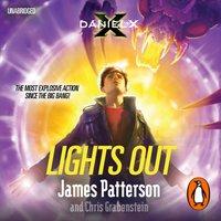 Daniel X: Lights Out - James Patterson - audiobook