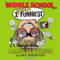 I Totally Funniest: A Middle School Story - James Patterson - audiobook