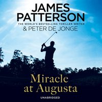 Miracle at Augusta - James Patterson - audiobook