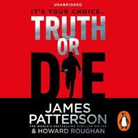 Truth or Die - James Patterson - audiobook