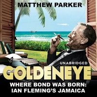 Goldeneye - Matthew Parker - audiobook