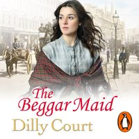 Beggar Maid - Dilly Court - audiobook