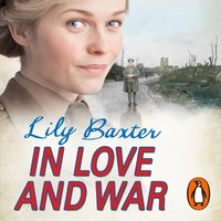 In Love and War - Lily Baxter - audiobook