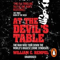 At The Devil's Table - William C. Rempel - audiobook