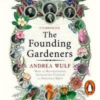 Founding Gardeners - Andrea Wulf - audiobook