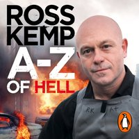 A-Z of Hell: Ross Kemp's How Not to Travel the World - Ross Kemp - audiobook
