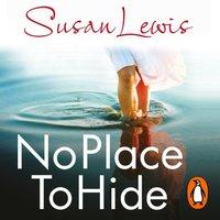 No Place to Hide - Susan Lewis - audiobook