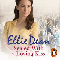 Sealed With a Loving Kiss - Ellie Dean - audiobook