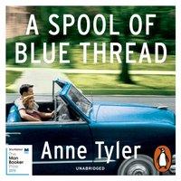 Spool of Blue Thread - Anne Tyler - audiobook