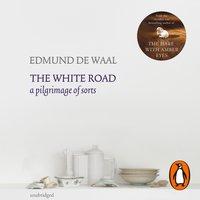 White Road - Edmund de Waal - audiobook
