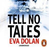 Tell No Tales - Eva Dolan - audiobook