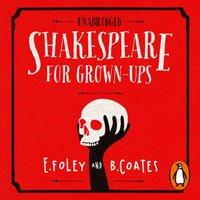 Shakespeare for Grown-ups - Elizabeth Foley - audiobook