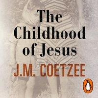 Childhood of Jesus - J.M. Coetzee - audiobook