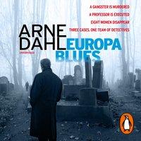 Europa Blues - Arne Dahl - audiobook