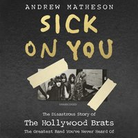 Sick On You - Andrew Matheson - audiobook