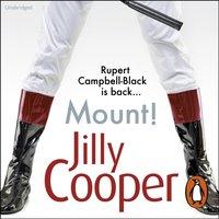 Mount! - Jilly Cooper - audiobook