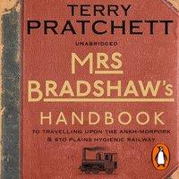 Mrs Bradshaw's Handbook - Terry Pratchett - audiobook