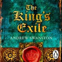 King's Exile - Andrew Swanston - audiobook