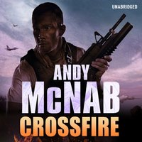 Crossfire - Andy McNab - audiobook