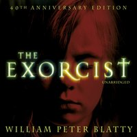 Exorcist - William Peter Blatty - audiobook