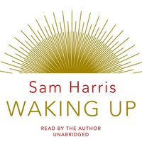Waking Up - Sam Harris - audiobook
