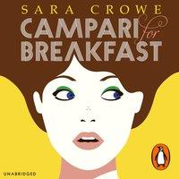 Campari for Breakfast - Sara Crowe - audiobook