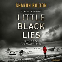 Little Black Lies - Sharon Bolton - audiobook